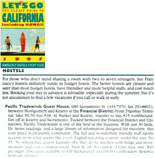 Let's Go: The Budget Guide to California Including Hawaii 1997 - Hostel Review
